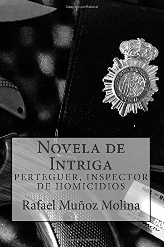 Novela de Intriga: Volume 1 (PERTEGUER, INSPECTOR DE HOMICIDIOS)