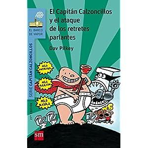 Las Capitán Calzoncillos Y El Ataque De Los Retretes Parlantes (Barco de Vapor Azul)