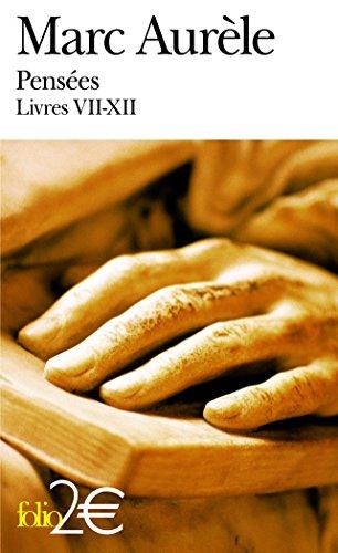 Pensées: Livres VII-XII