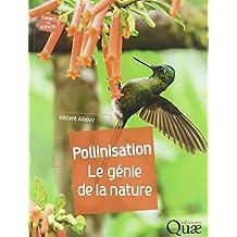 Pollinisation: Le génie de la nature