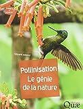 pollinisation le g?nie de la nature