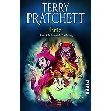 Eric: Eine Scheibenwelt-Erzählung (Terry Pratchetts Scheibenwelt)
