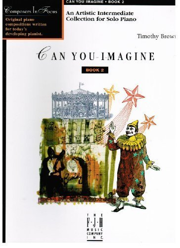 Can You Imagine, Book 2 by Timothy Brown (2004-02-01)