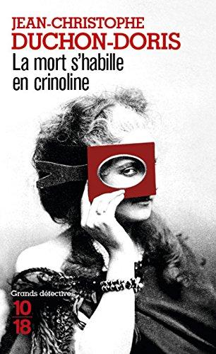 La mort s'habille en crinoline par Jean-Christophe DUCHON-DORIS