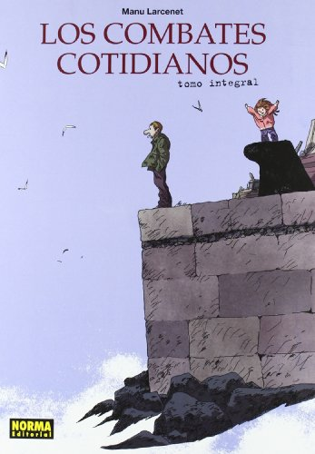 LOS COMBATES COTIDIANOS. EDICIÓN INTEGRAL (CÓMIC EUROPEO) por Manu Larcenet