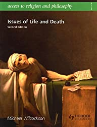 Issues of Life and Death (Access To Religion and Philosophy)