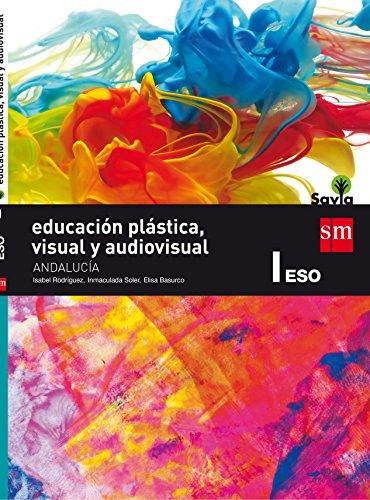 Educación plástica, visual y audiovisual 1 eso savia andalucía