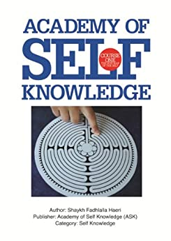 The Sufi Map of the Self: Academy of Self Knowledge Course ONE (English Edition) di [Haeri, Shaykh Fadhlalla]