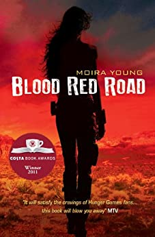 Blood Red Road (Dust lands Book 1) by [Young, Moira]