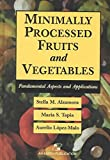 [(Minimally Processed Fruits and Vegetables)] [By (author) Maria Soledad Tapia ] published on (June, 2000)