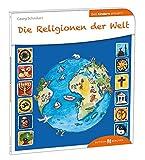Die Religionen der Welt den Kindern erklärt (Den Kindern erzählt/erklärt) - Georg Schwikart