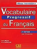 Vocabulaire progressif du français, 2ème éd. Niveau intermédiaire: Livre avec 375 exercices + Audio-CD. Buch + Audio-CD
