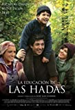 La Educaci?n De Las Hadas (The Education Of Fairies) [DVD] (2006) (Spanish Import) by Ricardo Dar?n