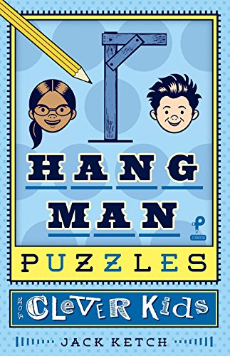Hangman Puzzles for Clever Kids