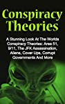 NEW 2nd Edition with MORE Added ContentA Stunning Look At The Worlds Most Intriguing Conspiracy Theories And Cover UpsHave you ever wondered what really happened when some of the worlds most amazing conspiracy theories were brought to light.  You are...