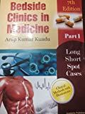 Bedside clinics in Medicine Part - 1 (kundu medicine part 1 7th edition December 2014)