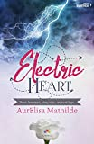 Electric Heart (MXM.ROMANCE)