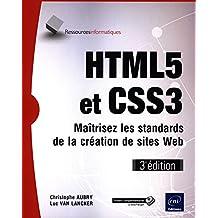 HTML5 et CSS3 - Maîtrisez les standards des applications Web (3e édition)