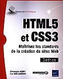 HTML5 et CSS3 - Maîtrisez les standards...