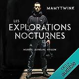Les explorations nocturnes - Audible Studios - 14/02/2019