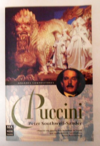 Descargar Libro Puccini - grandes compositores - (Ma Non Troppograndes Compositores) de Peter Southwell-Sander