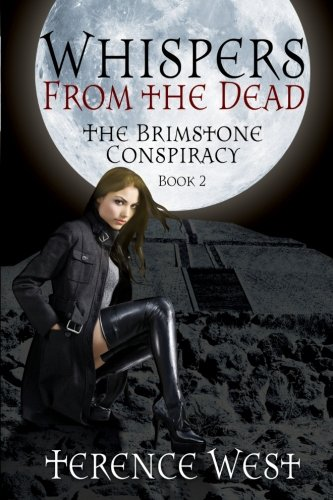 Whispers From the Dead: THE BRIMSTONE CONSPIRACY Book 2: Volume 2