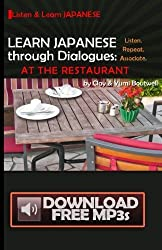Learn Japanese through Dialogues: at the Restaurant by Clay Boutwell (2013-07-19)