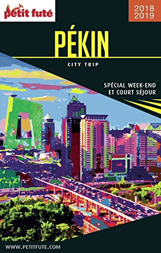 Descargar Libro PÉKIN CITY TRIP 2018/2019 City trip Petit Futé de Dominique Auzias