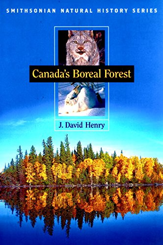 Canada's Boreal Forest (Smithsonian Natural History Series)