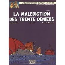 Blake et Mortimer, n° 19 : La Malédiction des trente deniers (1re partie)