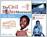 Image de The Civil Rights Movement for Kids: A History with 21 Activities