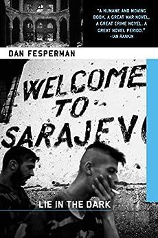 Lie in the Dark by [Fesperman, Dan]