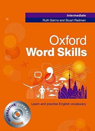 Oxford Word Skills Intermediate Student's Book and CD-ROM Pack por Ruth Gairns