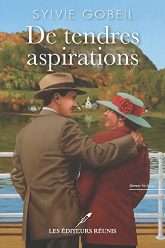 De tendres aspirations - Sylvie Gobeil (2016)