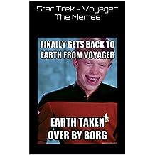 Star Trek Voyager: The Memes (English Edition)