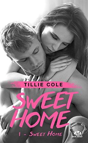 Sweet Home, T1 : Sweet Home par Tillie Cole