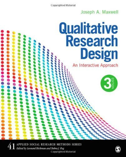 Qualitative Research Design: An Interactive Approach (Applied Social Research Methods) by Maxwell, Joseph A. (2012) Paperback