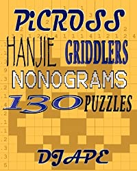 Picross, Hanjie, Griddlers, Nonograms: 130 Puzzles by Dj Ape (2009-02-05)