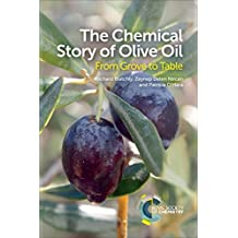 The Chemical Story of Olive Oil: From Grove to Table (English Edition)