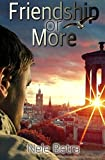 Friendship or More (Friendships, Band 2)