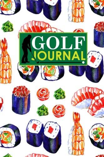 Golf Journal: Blank Golf Cards, Golf Record Book, Golf Course Log Book, Golf Scorecard Book: Volume 13