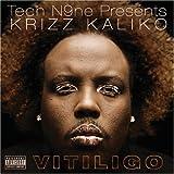 Songtexte von Krizz Kaliko - Vitiligo