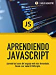 Aprendiendo JavaScript: Desde cero ha...