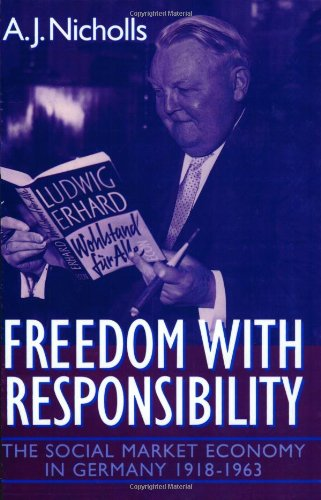 Freedom with Responsibility: The Social Market Economy in Germany 1918-1963 (Dmi-bogen)