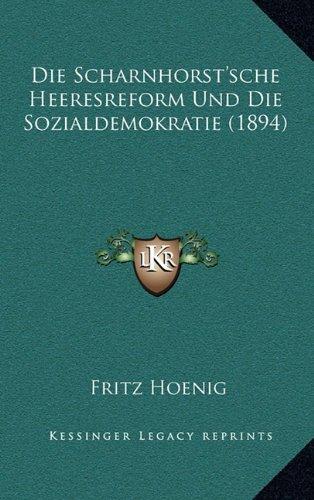Die Scharnhorst'sche Heeresreform Und Die Sozialdemokratie (1894)