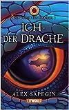 ICH DER DRACHE (Die Geburt des Drachen 1)