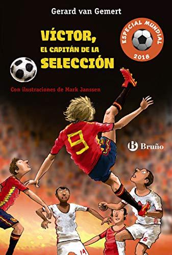Víctor, el capitán de la selección (Futbolmanía Especial Mundial ...