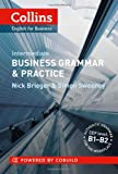Collins Business Grammar & Practice. Intermediate