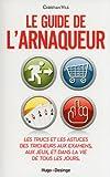 Telecharger Livres Le guide de l arnaqueur (PDF,EPUB,MOBI) gratuits en Francaise