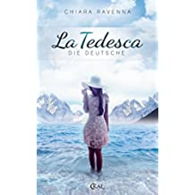 La Tedesca - Die Deutsche (German Edition)